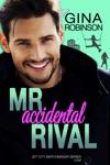 Mr Accidental Rival