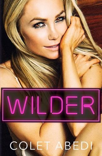 Colet Abedi - Wilder