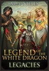Legend Of The White Dragon Legacies