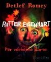 Ritter Eisenhart Der Verhexte Zarte