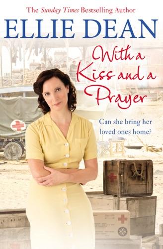 Ellie Dean - With a Kiss and a Prayer