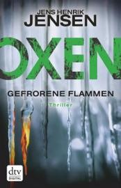 OXEN. GEFRORENE FLAMMEN