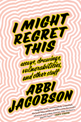 I Might Regret This - Abbi Jacobson book