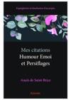 Mes Citations - Humour Emoi Et Persiflages
