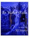 As Water Falls