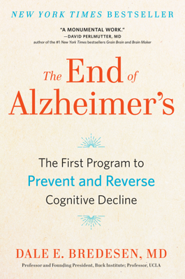 The End of Alzheimer's - Dale Bredesen book