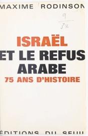 ISRAëL ET LE REFUS ARABE