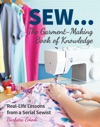 SEW  The Garment-Making Book Of Knowledge