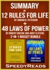 Summary of 12 Rules for Life: An Antidote to Chaos by Jordan B. Peterson + Summary of 48 Laws of Power by Robert Greene and Joost Elffers