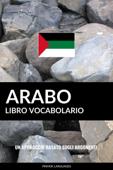Libro Vocabolario Arabo: Un Approccio Basato sugli Argomenti Book Cover