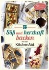 S Und Herzhaft Backen Mit Der KitchenAid