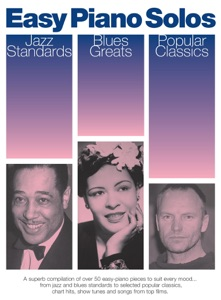 Easy Piano Solos: Jazz Standards, Blues Greats, Popular Classics Book Cover