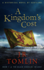J. R. Tomlin - A Kingdom's Cost artwork