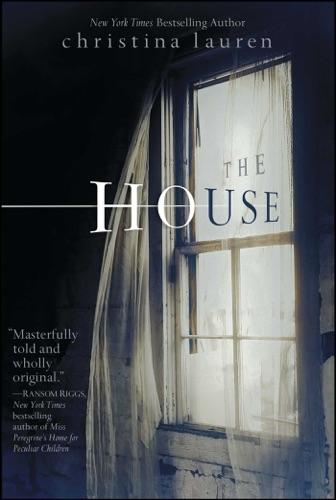 Christina Lauren - The House