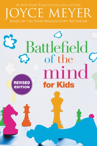 Joyce Meyer & Karen Moore - Battlefield of the Mind for Kids