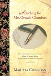 Searching For Mrs Oswald Chambers