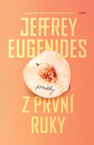 Jeffrey Eugenides - Z první ruky