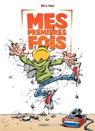 MES PREMIèRES FOIS - TOME 2