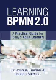 Learning Bpmn 2.0