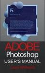 Adobe Photoshop Users Manual