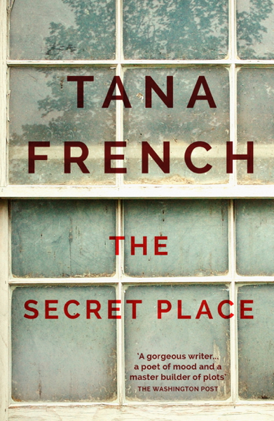 The Secret Place por Tana French