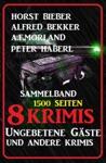 Sammelband 8 Krimis Ungebetene Gste Und Andere Krimis