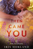Iris Morland - Then Came You (Love Everlasting)  artwork