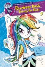My Little Pony Equestria Girls Canterlot High Stories Rainbow
