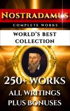 Nostradamus Complete Works – World's Best Collection