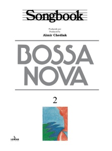 Songbook Bossa Nova - vol. 2 Book Cover