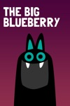 The Big Blueberry