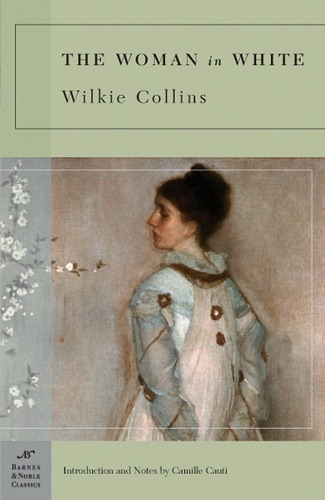 Wilkie Collins - Woman in White