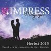 Impress Magazin Herbst 2015 Oktober-Dezember Tauch Ein In Romantische Geschichten