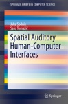 Spatial Auditory Human-Computer Interfaces