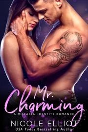 Mr. Charming - Nicole Elliot book summary