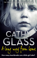 Cathy Glass - A Long Way from Home artwork