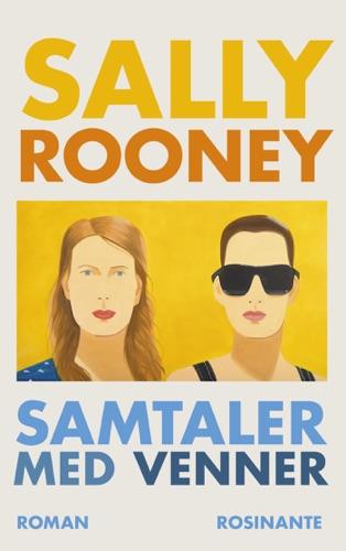 Sally Rooney - Samtaler med venner