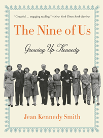 The Nine of Us - Jean Kennedy Smith book summary