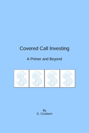 COVERED CALL INVESTING