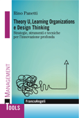 Theory U,  Learning Organizations e Design Thinking