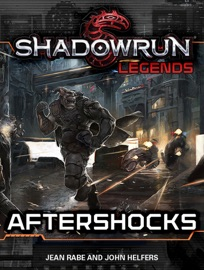Shadowrun Legends Aftershocks