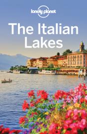 The Italian Lakes Travel Guide