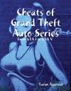 Cheats Of Grand Theft Auto Series