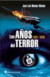 Los Aos Del Terror 1974-1976
