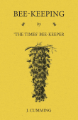 Bee-Keeping by 'The Times' Bee-Keeper