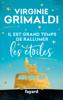 Il est grand temps de rallumer les étoiles - Virginie Grimaldi