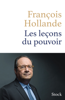 François Hollande - Les leçons du pouvoir illustration