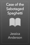 Case Of The Sabotaged Spaghetti