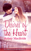 Desires of the Heart: A Christian Romance Novella