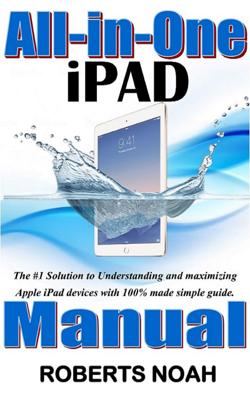 All in One iPad Manual - Roberts Noah book